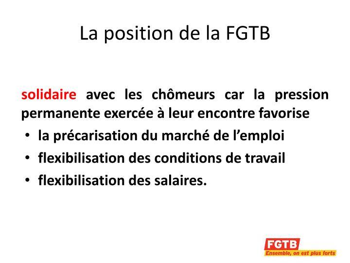 La position de la FGTB