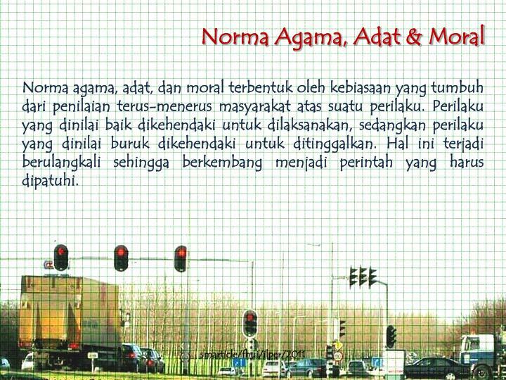 Norma Agama, Adat & Moral