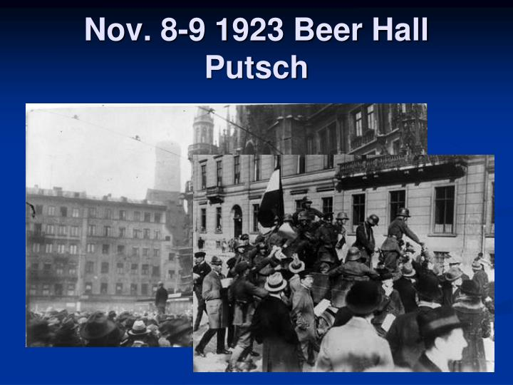 Nov. 8-9 1923 Beer Hall Putsch