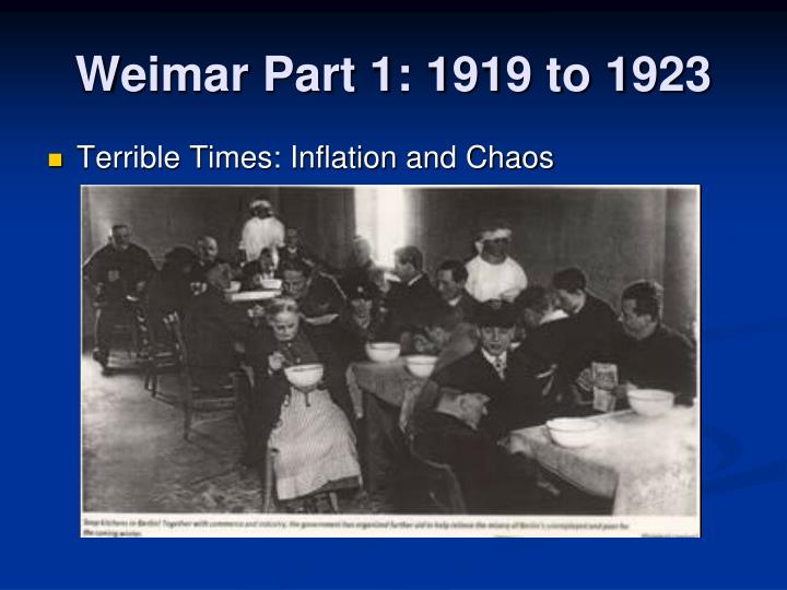 Weimar Part 1: 1919 to 1923