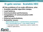 it gets worse scalable hec