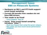 management issue ebs on petascale systems