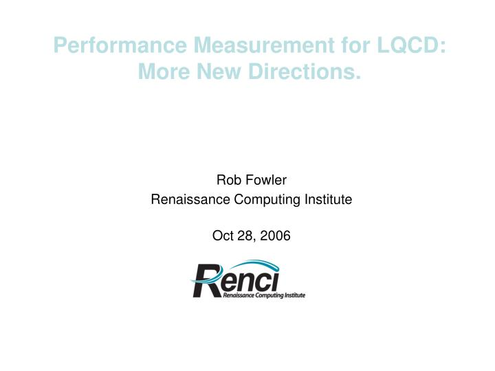 Performance Measurement for LQCD:
