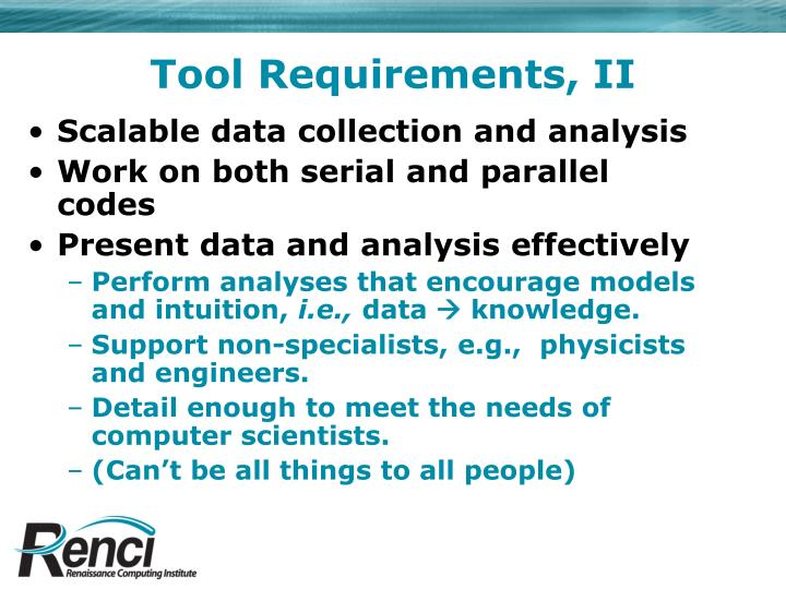 Tool Requirements, II