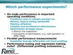which performance experiments
