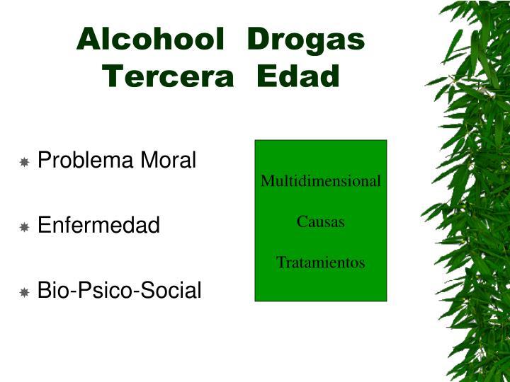 Alcohool  Drogas  Tercera  Edad