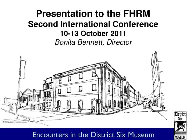 Presentation to the FHRM
