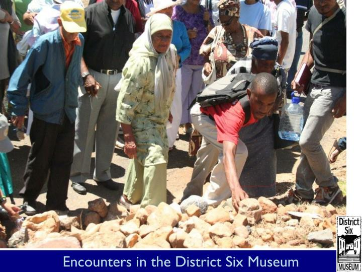 Encounters in the District Six Museum
