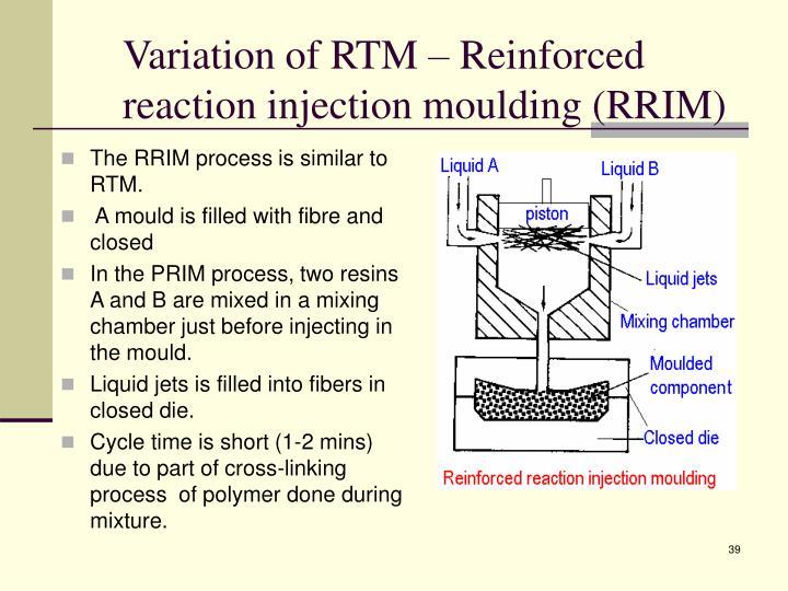 Variation of RTM –