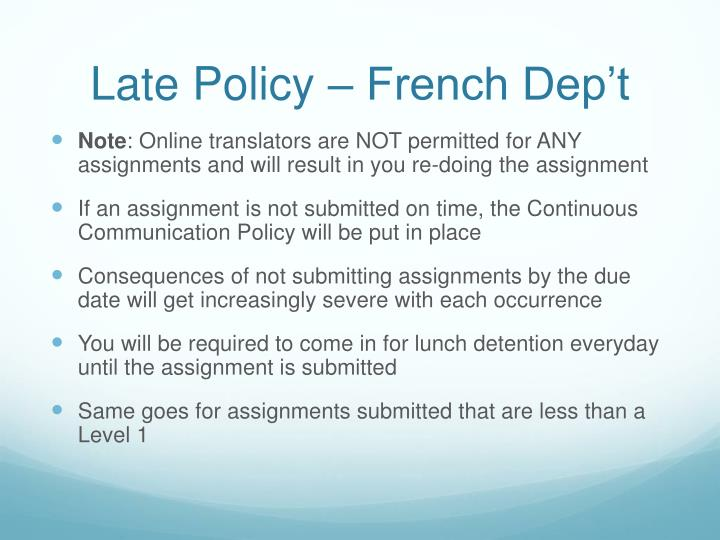Late Policy – French Dep't
