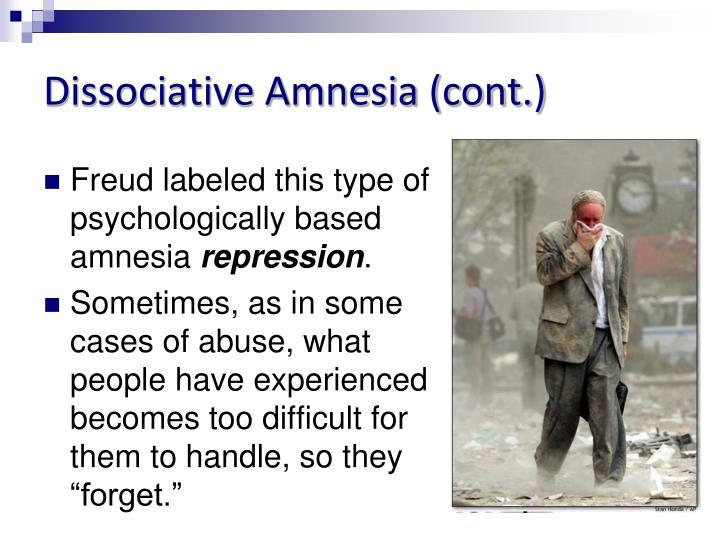 Dissociative Amnesia (cont.)