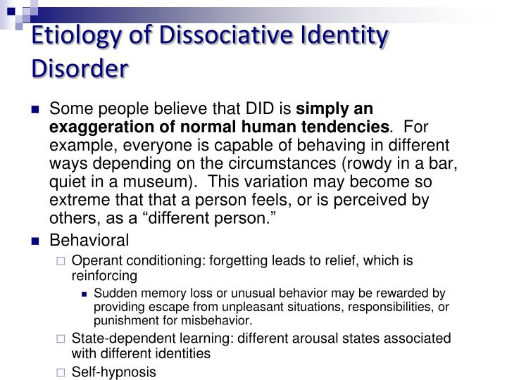 Etiology of Dissociative Identity Disorder