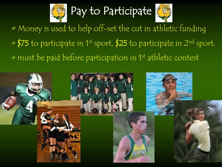 Money is used to help off-set the cut in athletic funding