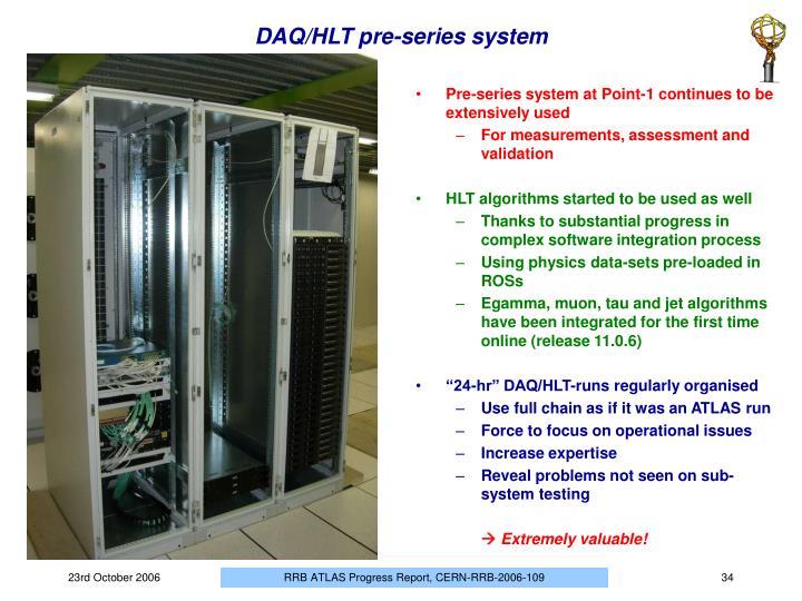 DAQ/HLT pre-series system