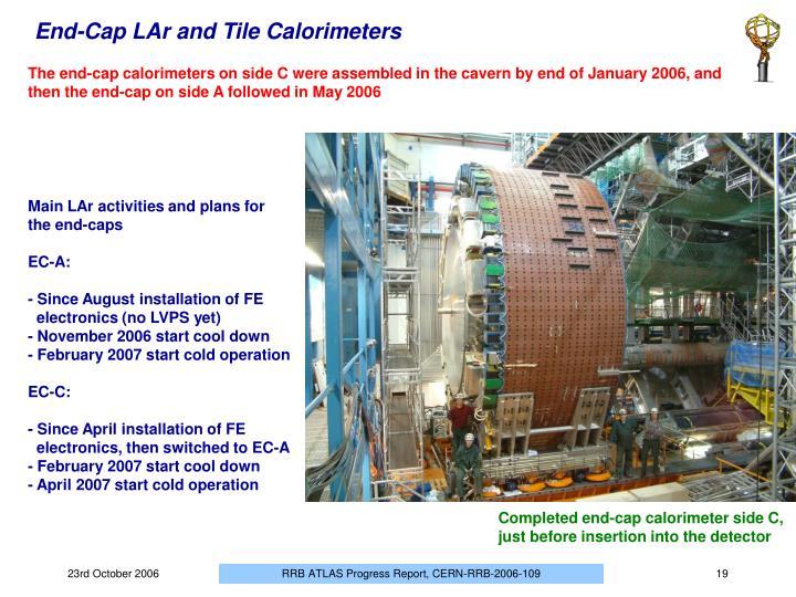 End-Cap LAr and Tile Calorimeters