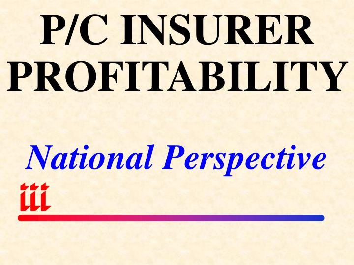 P/C INSURER PROFITABILITY