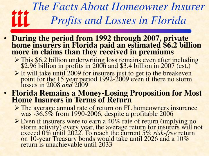 The Facts About Homeowner Insurer Profits and Losses in Florida