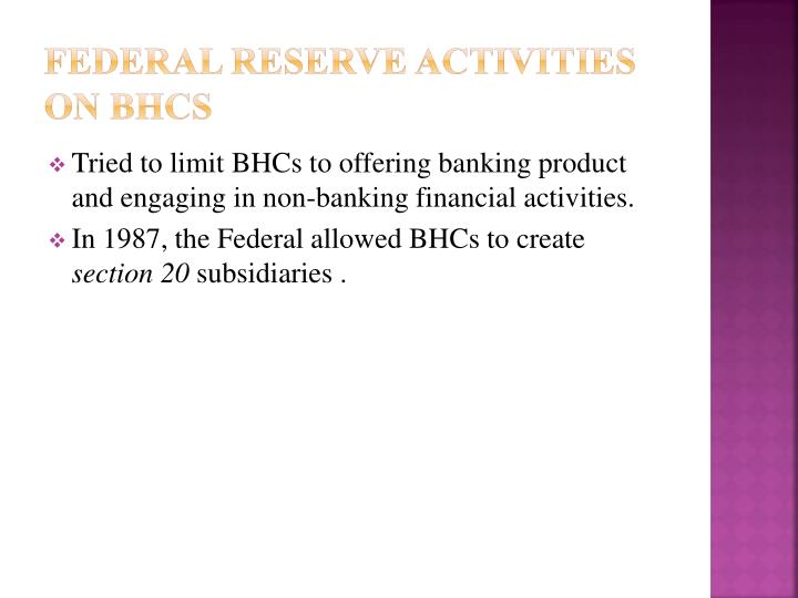 Federal reserve activities on BHCs