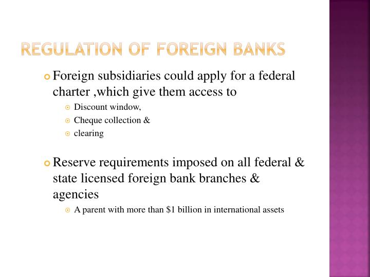 Regulation of foreign Banks