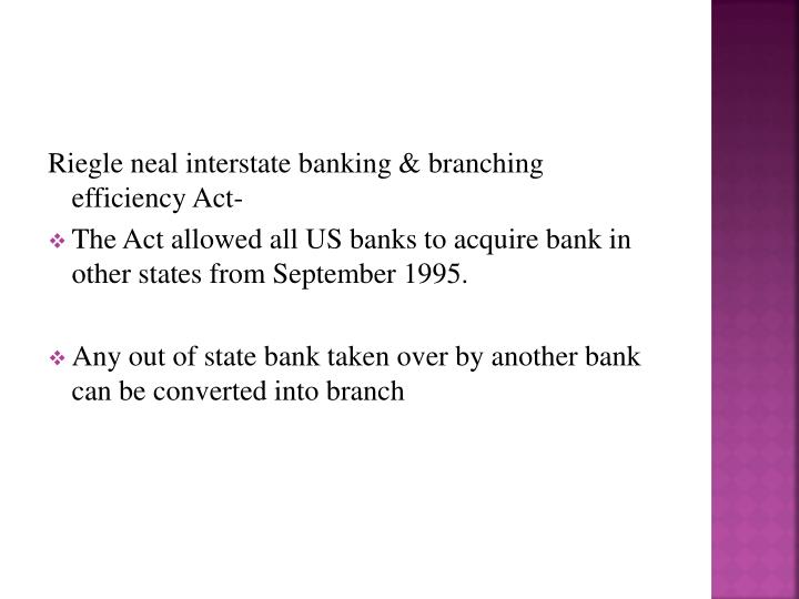 Riegle neal interstate banking & branching efficiency Act-