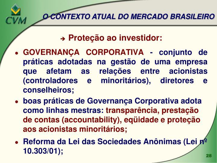 O CONTEXTO ATUAL DO MERCADO BRASILEIRO