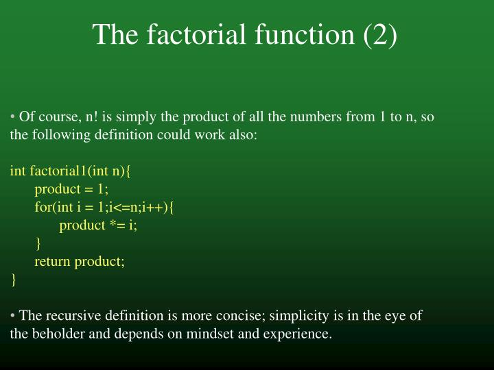 The factorial function (2)