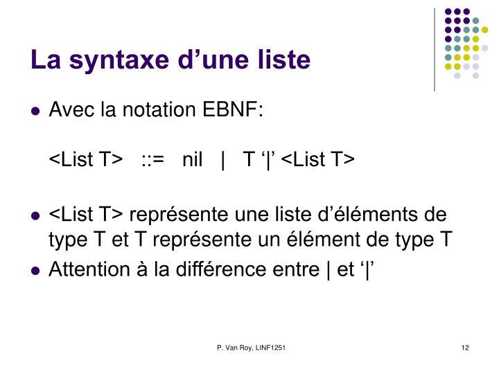 La syntaxe d'une liste