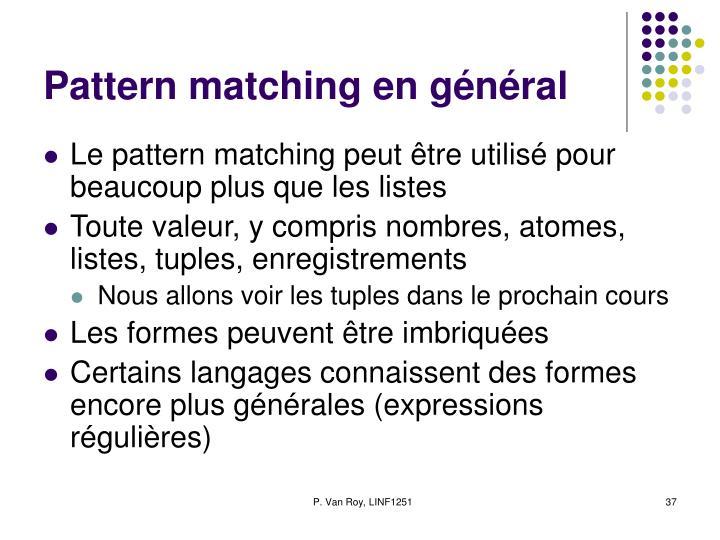 Pattern matching en général