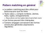 pattern matching en g n ral