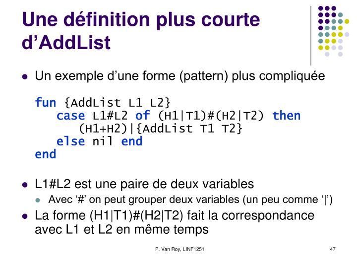 Une définition plus courte d'AddList