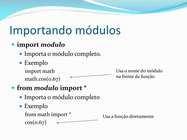 Importando módulos
