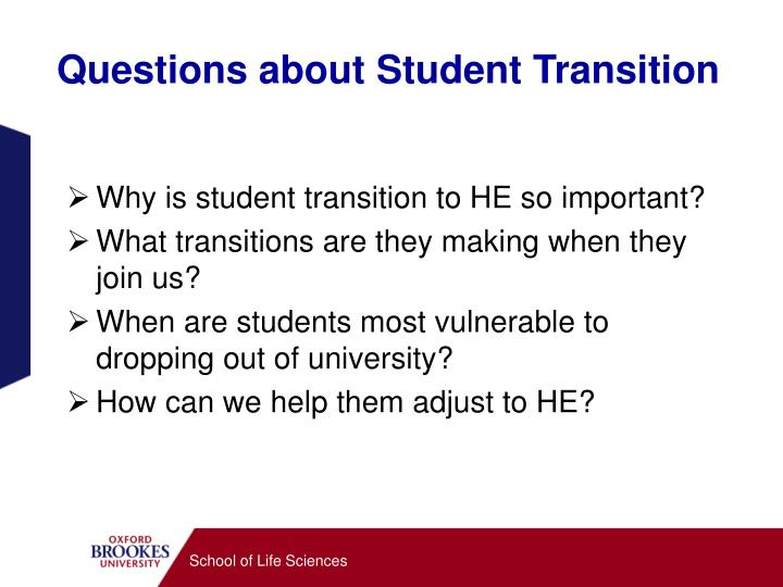Questions about student transition