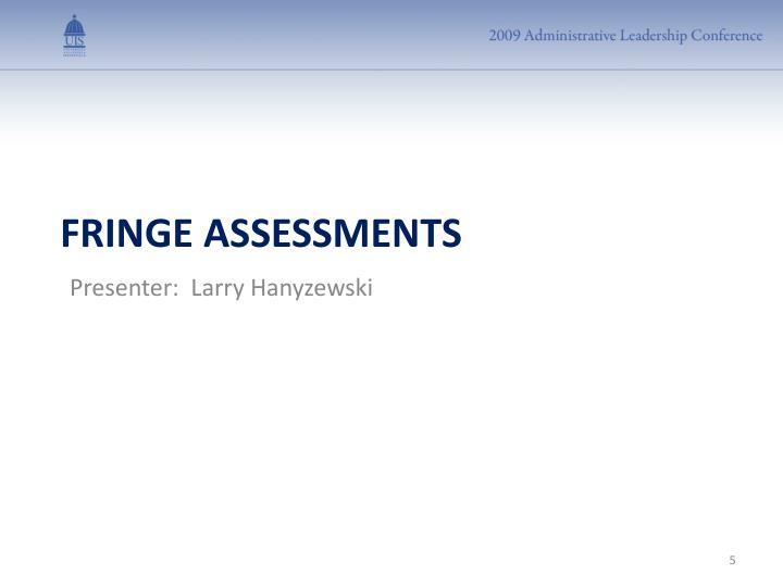 Presenter:  Larry Hanyzewski