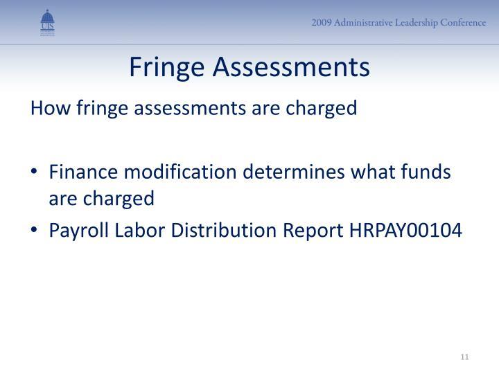 Fringe Assessments