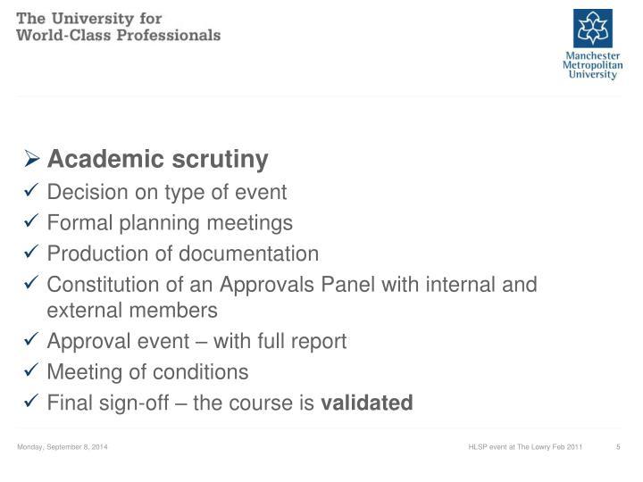 Academic scrutiny
