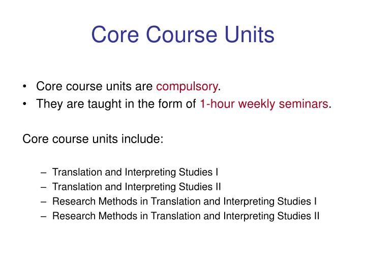 Core Course Units