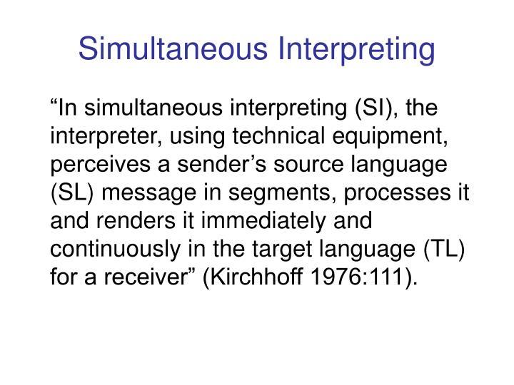 Simultaneous Interpreting