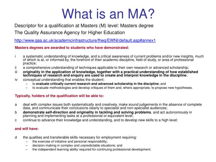 What is an MA?