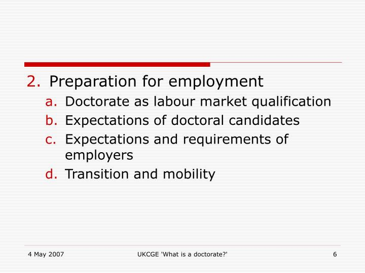 Preparation for employment