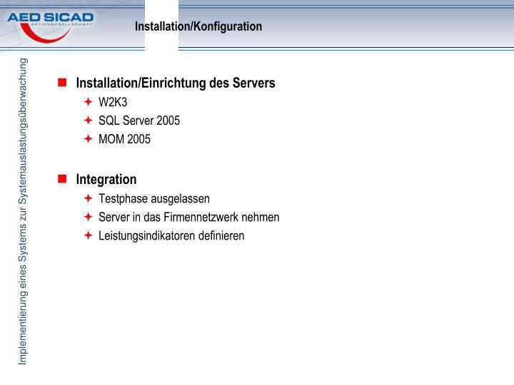 Installation/Konfiguration