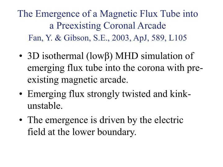 The Emergence of a Magnetic Flux Tube into a Preexisting Coronal Arcade