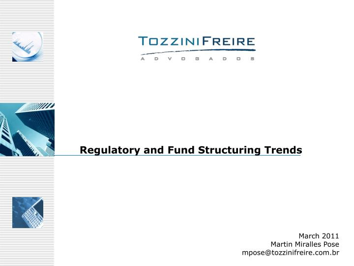 Regulatory and Fund Structuring Trends