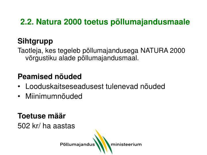 2.2. Natura 2000 toetus põllumajandusmaale