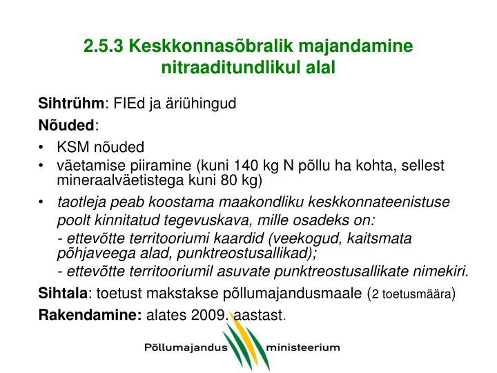 2.5.3 Keskkonnasõbralik majandamine nitraaditundlikul alal