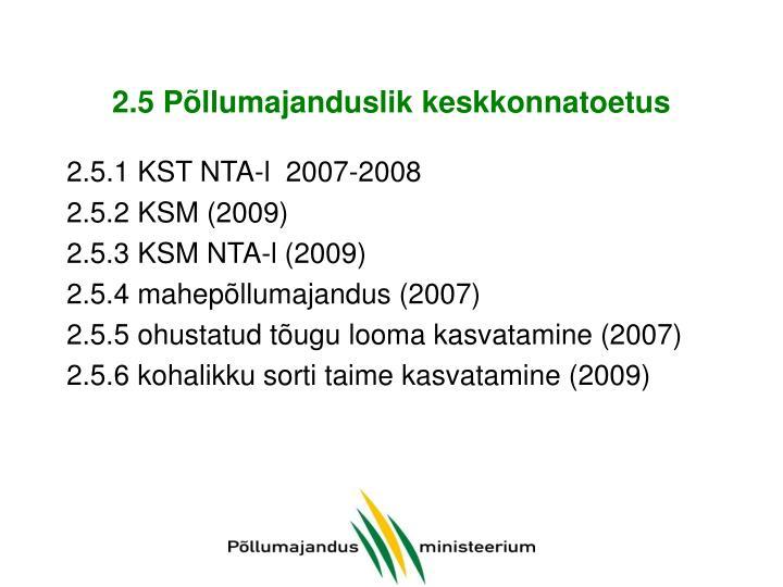 2.5 Põllumajanduslik keskkonnatoetus