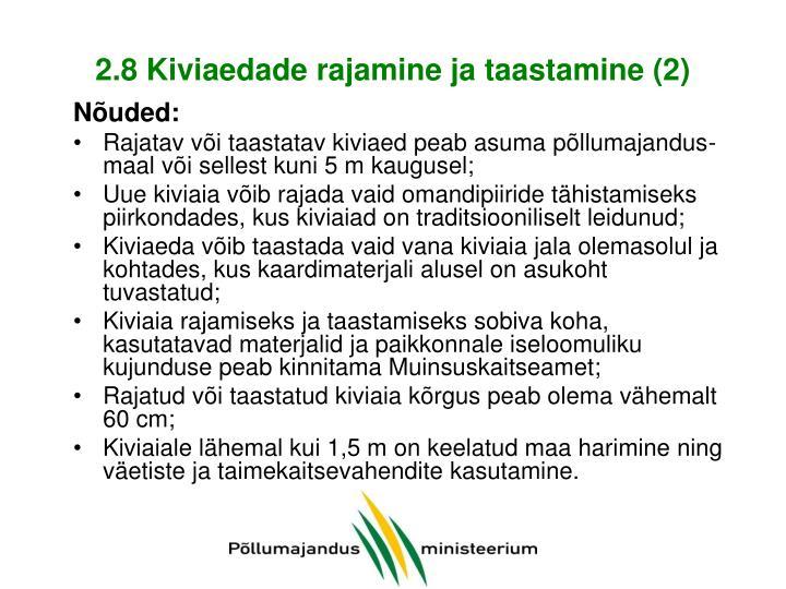 2.8 Kiviaedade rajamine ja taastamine (2)