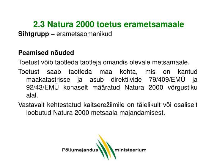 2.3 Natura 2000 toetus erametsamaale