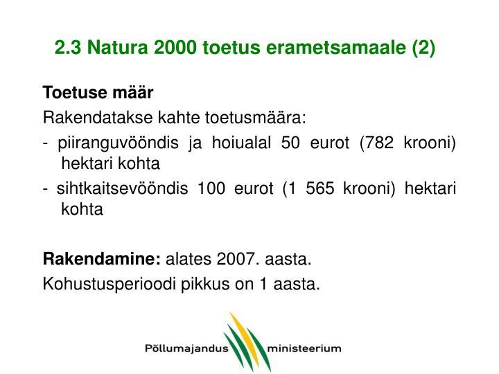 2.3 Natura 2000 toetus erametsamaale (2)