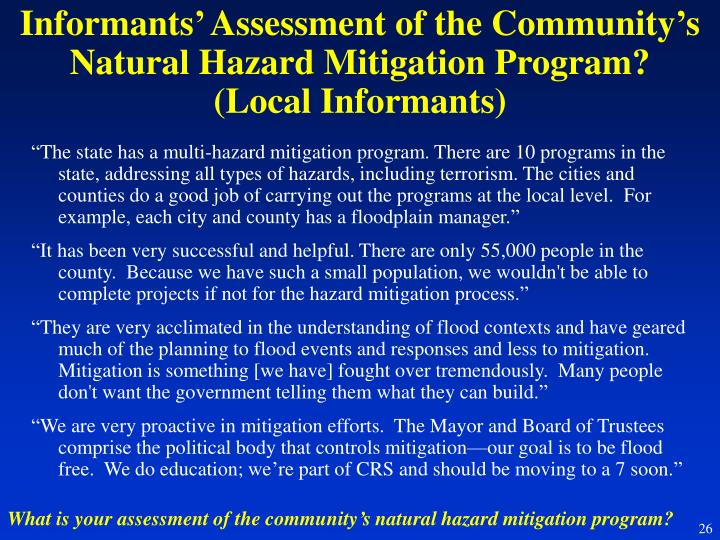 Informants' Assessment of the Community's Natural Hazard Mitigation Program?
