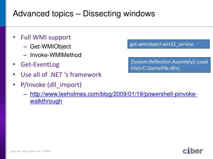 Advanced topics – Dissecting windows
